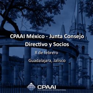 #CPAAI #México – Junta Consejo Directivo y Socios 8 de febrero #Guadalajara, #Jalisco